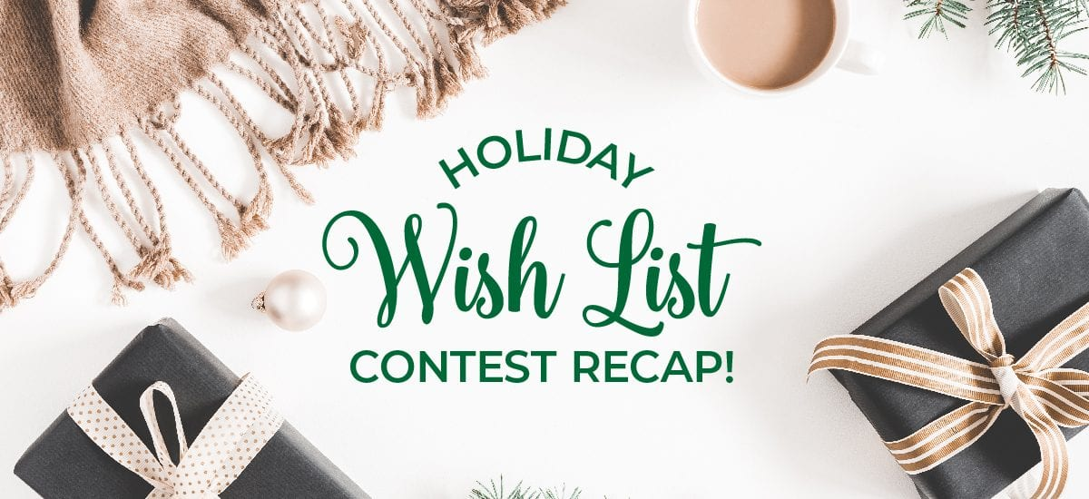 Holiday Wish List Contest Recap