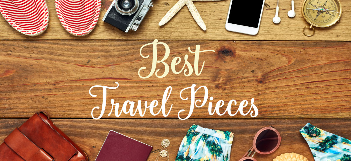Best Pieces for Travel