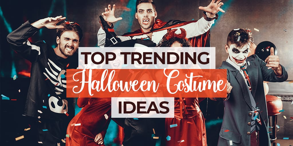 5 Trendy 2019 Halloween Costume Ideas