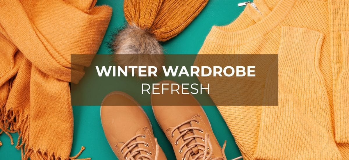 Winter Wardrobe Refresh